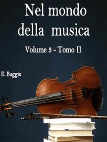 Nel mondo della musica. Vol. 3 - Tomo II. L'epopea della polifonia (dal Trecento al Seicento)