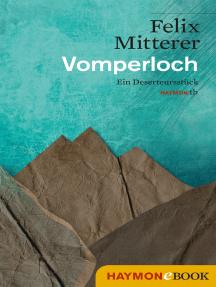Vomperloch: Ein Deserteursstück