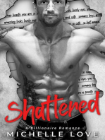 Shattered (A Billionaire Romance)