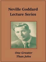 Neville Goddard Lecture – One Greater Than John