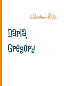 Daria, Gregory und Superdog