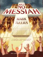 Ain't No Messiah