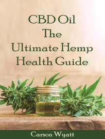 CBD Oil: the Ultimate Hemp Health Guide