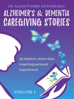 Alzheimer's and Dementia Caregiving Stories - 58 Authors Share Their Inspiring Personal Experiences