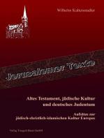 Altes Testament, jüdische Kultur und deutsches Judentum