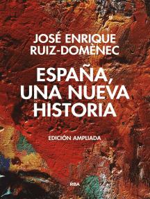 España, una nueva historia: Edición ampliada