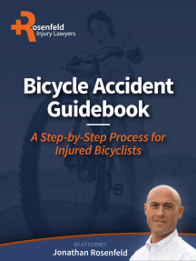 Bicycle Accident Guidebook: A Step-by-Step Process for Injured Bicyclists