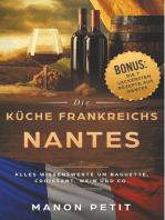 Nantes - Die Küche Frankreichs