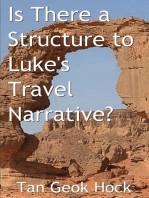 Is There a Structure to Luke's Travel Narrative?