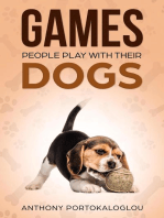 Games People Play With Their Dogs
