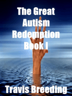 The Great Autism Redemption Book I