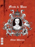 Flesh and Bone (NHB Modern Plays)
