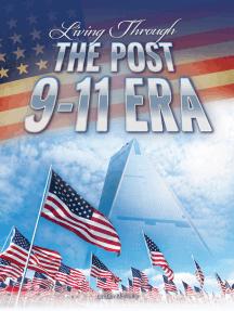 Living Through the Post 9-11 Era