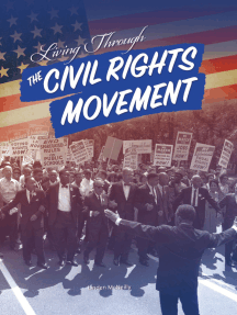 Living Through the Civil Rights Movement