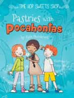 Pastries with Pocahontas