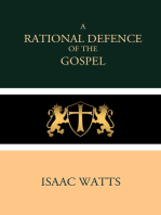 A Rational Defence of the Gospel