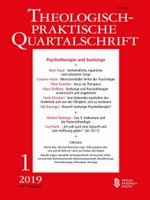 Psychotherapie und Seelsorge: Theologisch-praktische Quartalschrift 1/2019