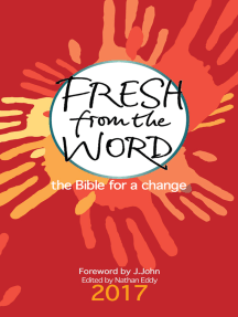 Fresh from the Word 2017: The Bible for a change