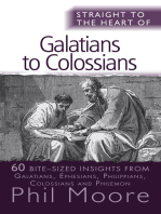 Straight to the Heart of Galatians to Colossians