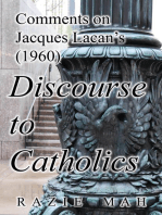 Comments on Jacques Lacan's (1960) Discourse to Catholics