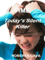 Time, Today's Silent Killer