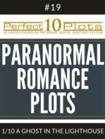 "Perfect 10 Paranormal Romance Plots #19-1 ""A GHOST IN THE LIGHTHOUSE"""