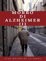Morbo di Alzheimer III