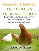 Comment élever des Poules de Basse-Cour