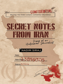 Secret Notes From Iran: Diary Of An Undercover Journalist