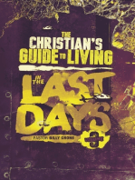 The Christian's Guide to Living In the Last Days Vol.3
