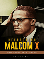 Reflecting Malcom X :Wordings of the Detroit Red