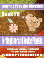 Learn to Play the Classics Book 20 - For Beginner and Novice Pianists Letter Names Embedded In Noteheads for Quick and Easy Reading