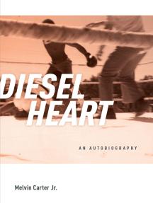 Diesel Heart: An Autobiography