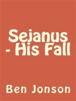 Sejanus - His Fall