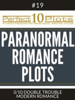 "Perfect 10 Paranormal Romance Plots #19-3 ""DOUBLE TROUBLE – MODERN ROMANCE"""