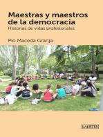 Maestras y maestros de la democracia: Historias de vidas profesionales