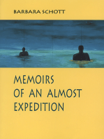Memoirs of an Almost Expedition