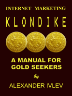 Internet Marketing Klondike- A Manual For Gold Seekers