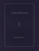 To Kill a White Dog
