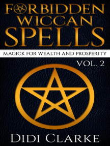 Forbidden Wiccan Spells: Magick for Wealth and Prosperity: Forbidden Wiccan Spells, #2