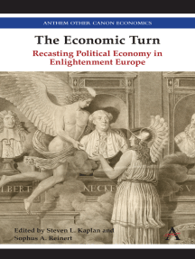 The Economic Turn: Recasting Political Economy in Enlightenment Europe