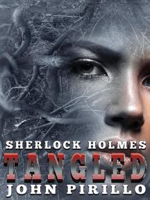 Sherlock Holmes Tangled: Sherlock Holmes