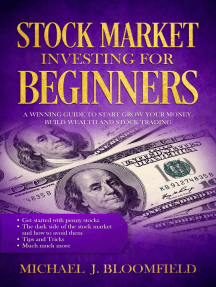 Stock Market Investing for Beginners: a Winning Guide to Start Grow Your Money, Build Wealth and Stock Trading