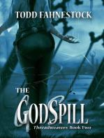 The GodSpill