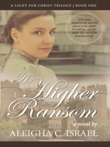 A Higher Ransom: A Light for Christ trilogy, #1