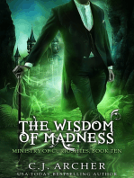 The Wisdom Of Madness (Book 10 in the Ministry of Curiosities series)