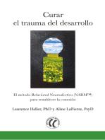 Curar el trauma del desarrollo