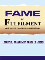 Fame To Fulfilment ( The Secrets To Achieving Fulfilment)