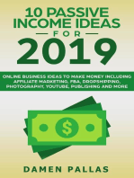 10 Passive Income Ideas for 2019 Online Business Ideas to Make Money including Affiliate Marketing, FBA, Drop-shipping, YouTube, Publishing, and More
