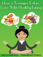 How a Teenager Fell In Love with Healthy Eating
